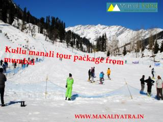 Kullu Manali tour package from Mumbai