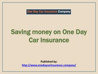 One Day Car Insurance Company-Best Provider of Temporary Car Insurance
