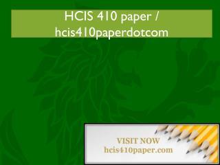HCIS 410 paper / hcis410paperdotcom