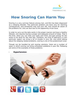 How Snoring Can Harm You