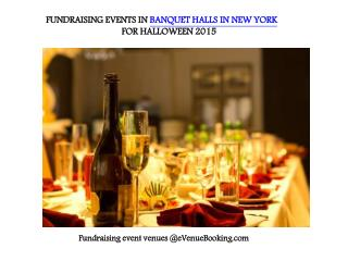 FUNDRAISING EVENTS IN BANQUET HALLS IN NEW YORK