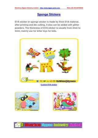 EVA stickers or Sponge stickers