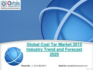 Coal Tar Market: Global Industry Analysis & Forecast To 2020