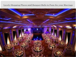Lovely Shopping Places and Banquet Halls in Pune for your Marriage