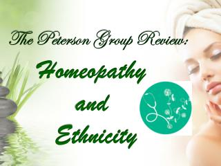 The Peterson Group Review: Homeopathy and Ethnicity