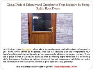 Give a Dash of Urbanity and Grandeur to Your Backyard by Fixing Stylish Back Doors