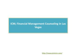 ICM; Financial Management Counseling in Las Vegas