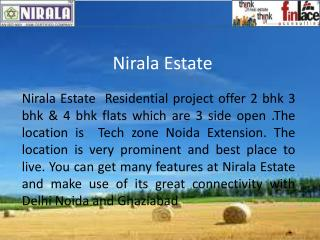 Nirala Estate -Best offer 2bhk/3 bhk Apartments