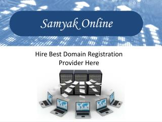Hire Best Domain Registration Provider Here