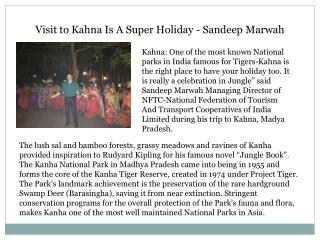 Visit to Kahna Is A Super Holiday - Sandeep Marwah