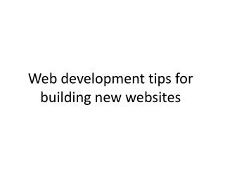 Web development tips for building new websites