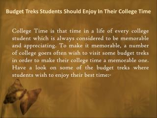 15 Budget Treks Students Should Enjoy In Their College Time