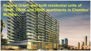 Ruparel Orion Ultra-Luxury Homes in Chembur Mumbai