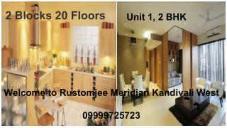 Rustomjee Meridian 1BHK and 2BHK apartments in Kandivali West
