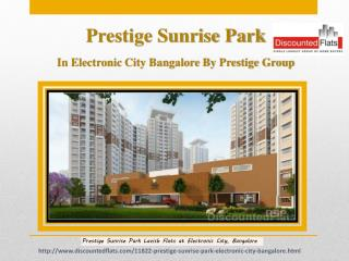 Prestige Sunrise Park in Electronic City Bangalore