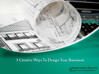 5 Creative Ways To Design Your Basement
