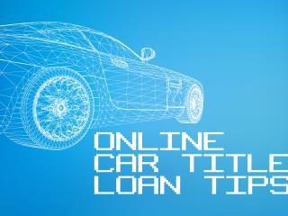Car Title Loans Online: Advantages and Tips