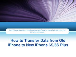 How to Transfer Data from Old iPhone to New iPhone 6S/6S Plus
