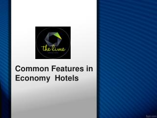Common Features in Economy  Hotels