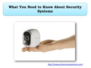 What You Need to Know About Security Systems