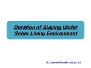 Duration of Staying Under Sober Living Environment