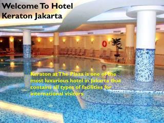 The Best Luxury Hotel in Jakarta