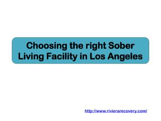 Choosing the right Sober Living Facility in Los Angeles