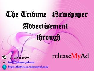 The Tribune Newspaper Advertisement booking through releaseMyAd