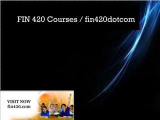 FIN 420 Courses / fin420dotcom