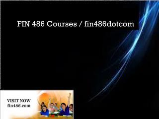 FIN 486 Courses / fin486dotcom