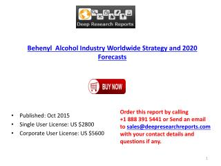 Behenyl Alcohol Industry Statistics and Opportunities Report 2015