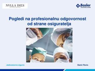 Pogledi na profesionalnu odgovornost od strane osiguratelja
