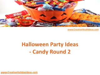 Halloween Party Ideas - Candy Round 2