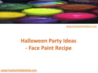 Halloween Party Ideas - Face Paint Recipe