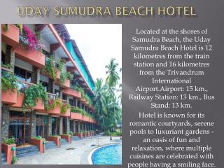 Hotel Uday Sumudra Beach