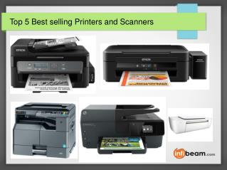Top 5 Best selling Printers and Scanners
