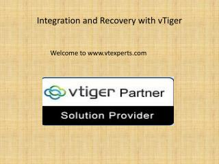 Integration and Recovery with vTiger