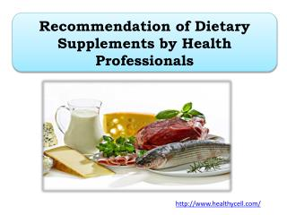 Recommendation of Dietary Supplements by Health Professionals
