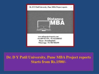Dr. D Y Patil University, Pune MBA Project reports Starts from Rs.1500/-