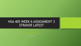 HSA 405 WEEK 6 ASSIGNMENT 3 STRAYER LATEST