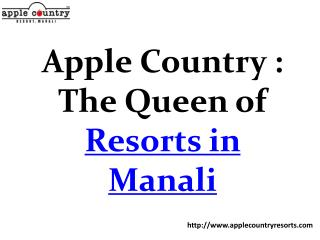 Extraordinary services by Apple Country Resorts