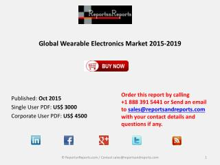Global Wearable Electronics Market 2015-2019