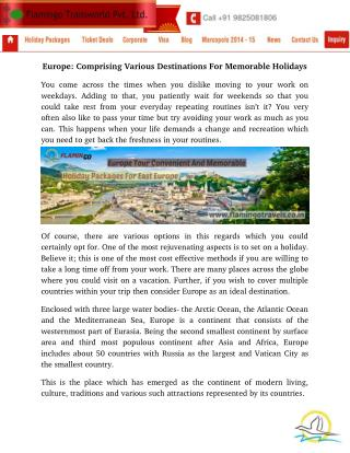 Europe: Comprising Various Destinations For Memorable Holidays
