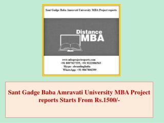 Sant Gadge Baba Amravati University MBA Project reports Starts From Rs.1500/-
