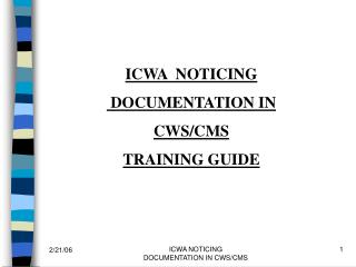 ICWA NOTICING DOCUMENTATION IN CWS