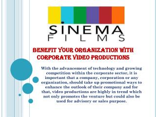 Benefit Your Organization with Corporate Video Productions