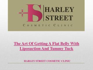 The Art Of Getting A Flat Belly With Liposuction And Tummy Tuck