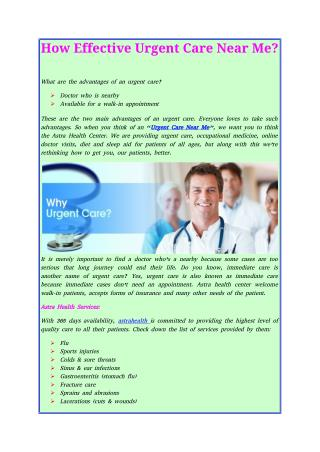 How Effective Urgent Care Near Me?