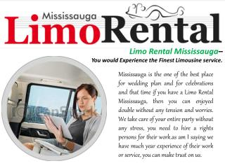 Limo Rental Mississauga– You would Experience the Finest Limousine service