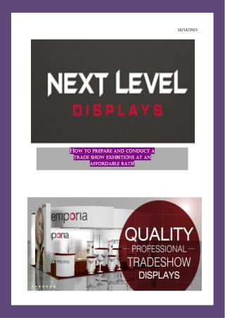 How to prepare and conduct a trade show exhbitions at an affordable rate?